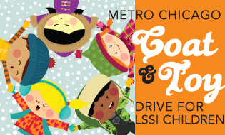 Metro Chicago Coat & Toy Drive for LSSI Children