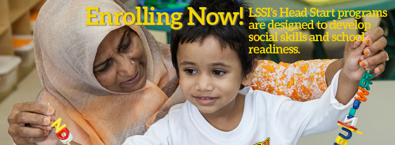 LSSI's Head Start Programs are now enrolling students