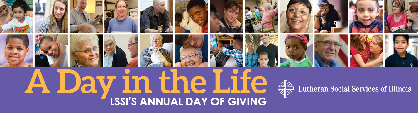 A Day in the Life - LSSI's Annual Day of Giving